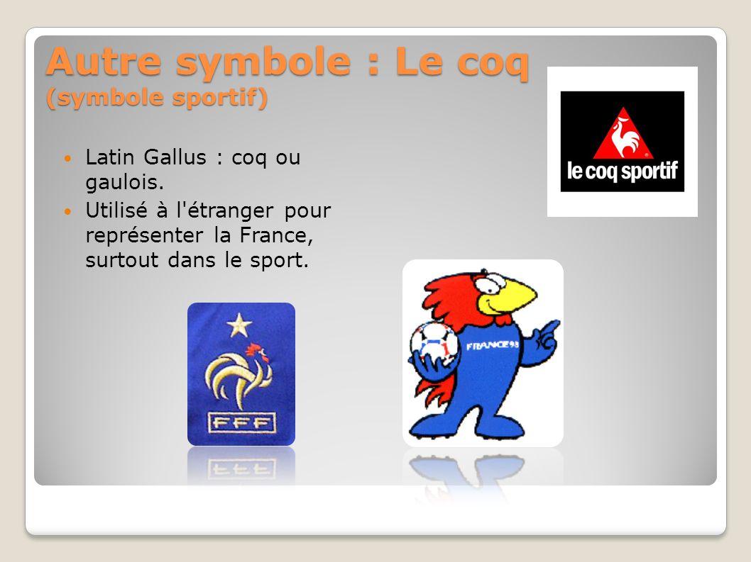 Autre symbole : Le coq (symbole sportif)