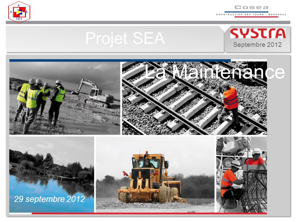Projet SEA La Maintenance 29 septembre 2012