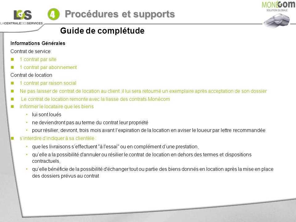 4 Procédures et supports Guide de complétude Informations Générales