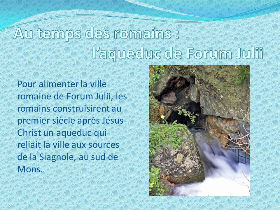 l'aqueduc de Forum Julii