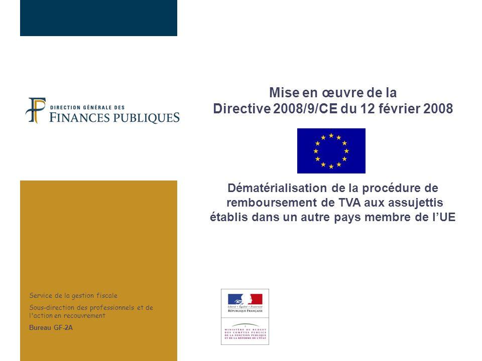 Mise en œuvre de la Directive 2008/9/CE du 12 février 2008