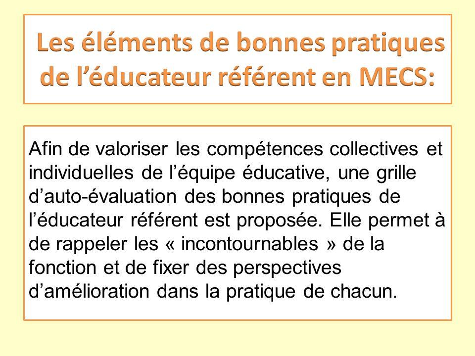 Les éléments de bonnes pratiques de l'éducateur référent en MECS: