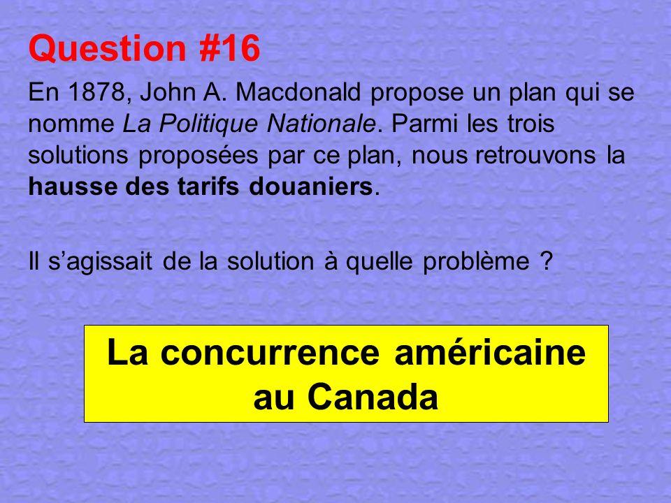 La concurrence américaine au Canada
