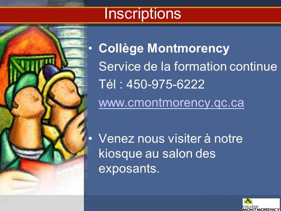 Inscriptions Collège Montmorency Service de la formation continue
