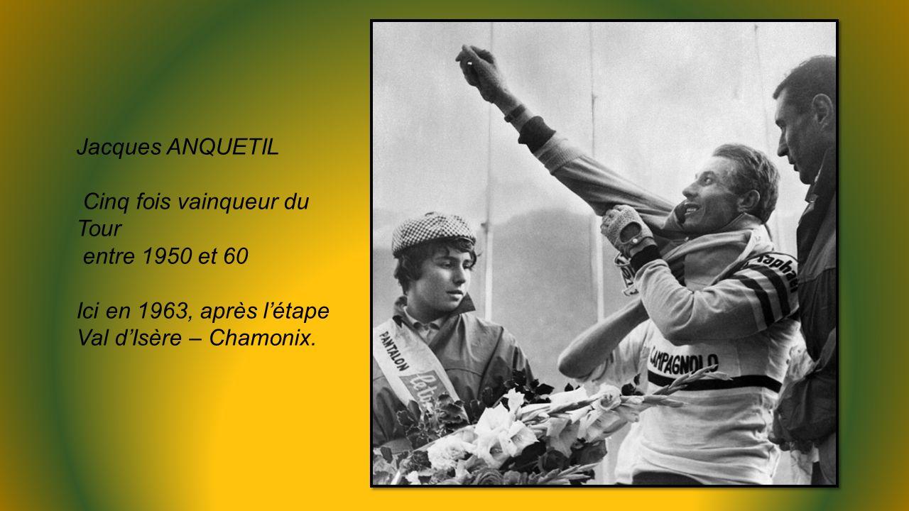 Jacques ANQUETIL Cinq fois vainqueur du Tour. entre 1950 et 60.