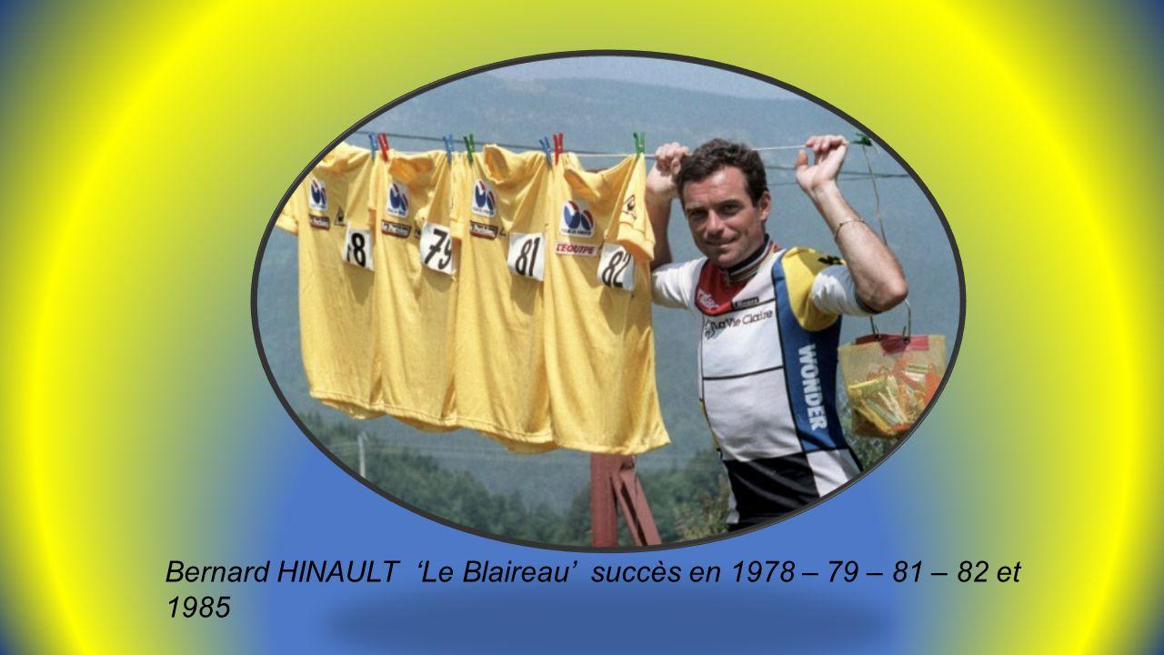 Bernard HINAULT 'Le Blaireau' succès en 1978 – 79 – 81 – 82 et 1985