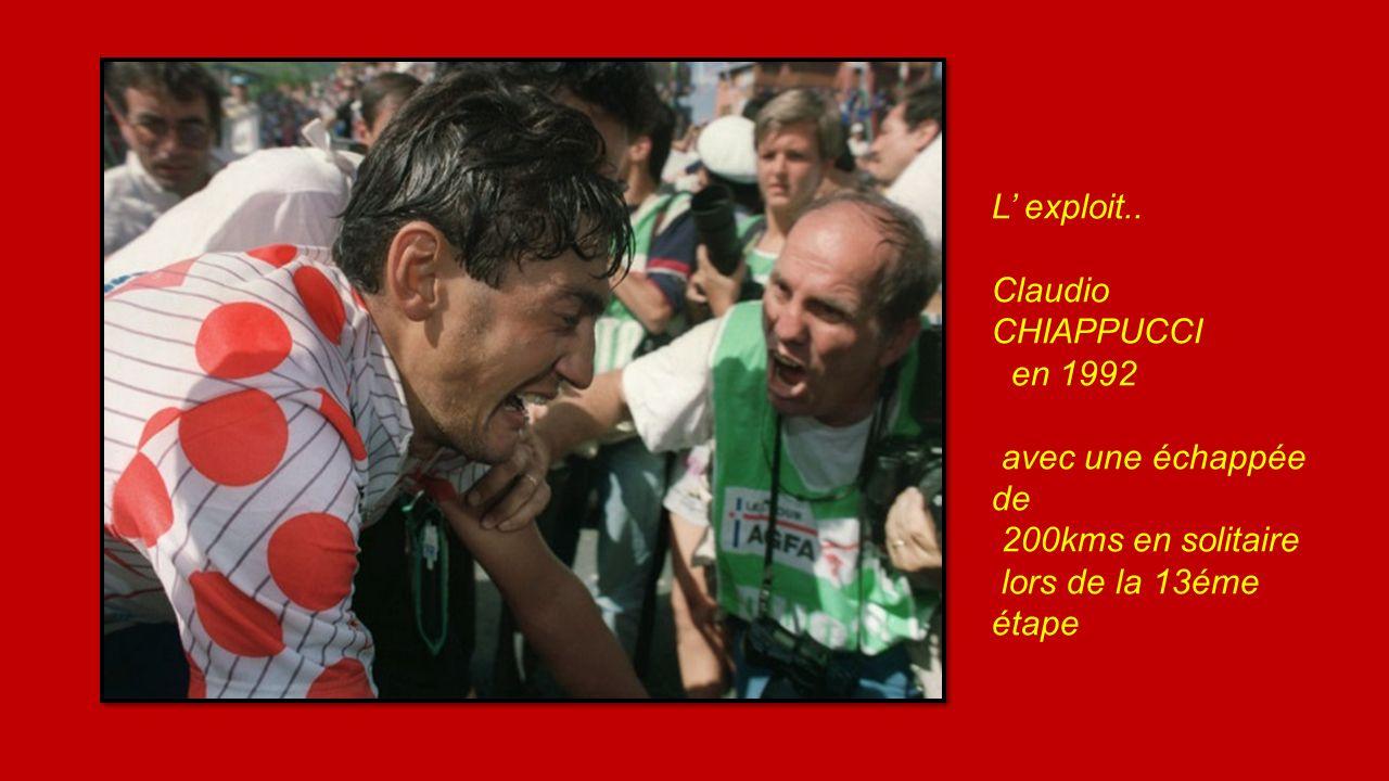 L' exploit.. Claudio CHIAPPUCCI. en 1992. avec une échappée de.