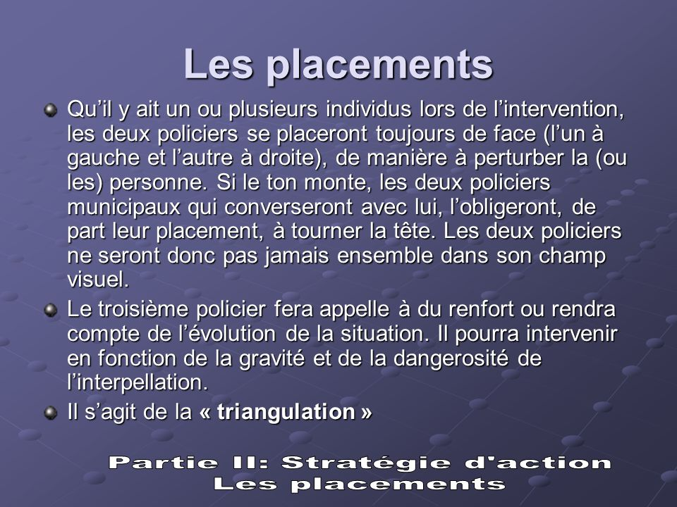 Partie II: Stratégie d action