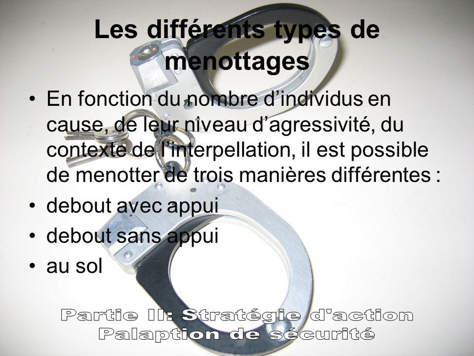 Les différents types de menottages