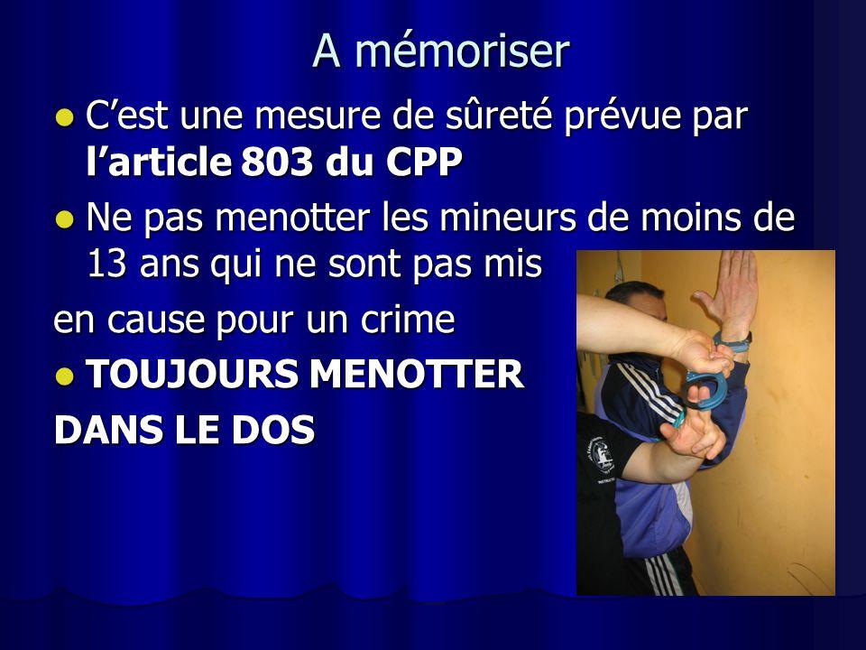 A mémoriser C'est une mesure de sûreté prévue par l'article 803 du CPP
