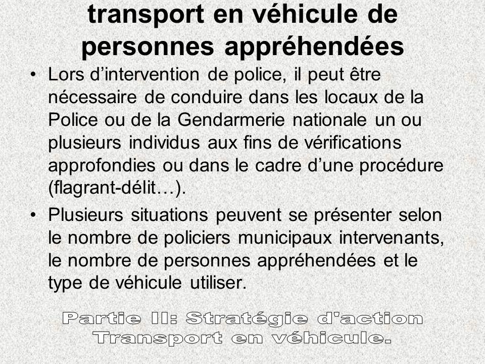 transport en véhicule de personnes appréhendées