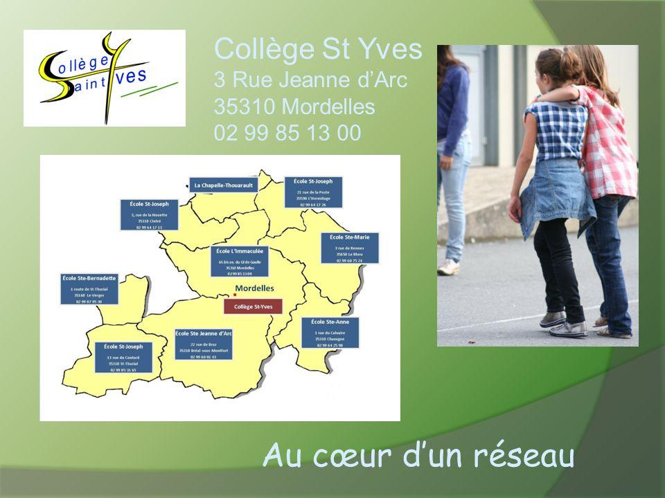 Au cœur d'un réseau Collège St Yves 3 Rue Jeanne d'Arc 35310 Mordelles
