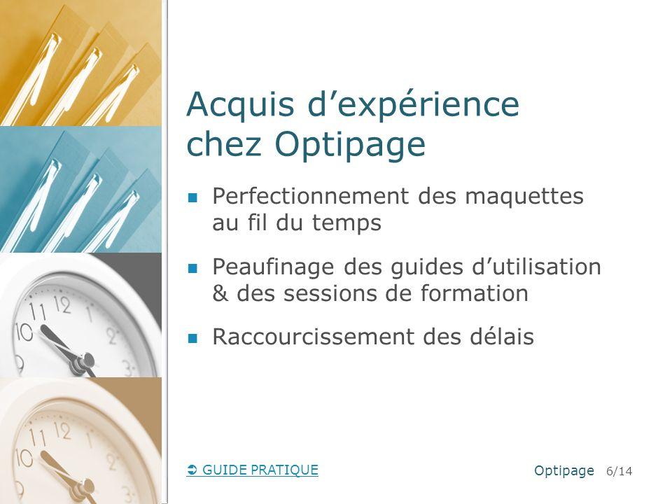 Acquis d'expérience chez Optipage
