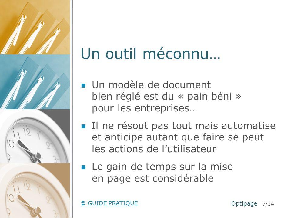 Un outil méconnu…Un modèle de document bien réglé est du « pain béni » pour les entreprises…