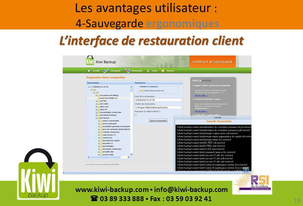 L'interface de restauration client