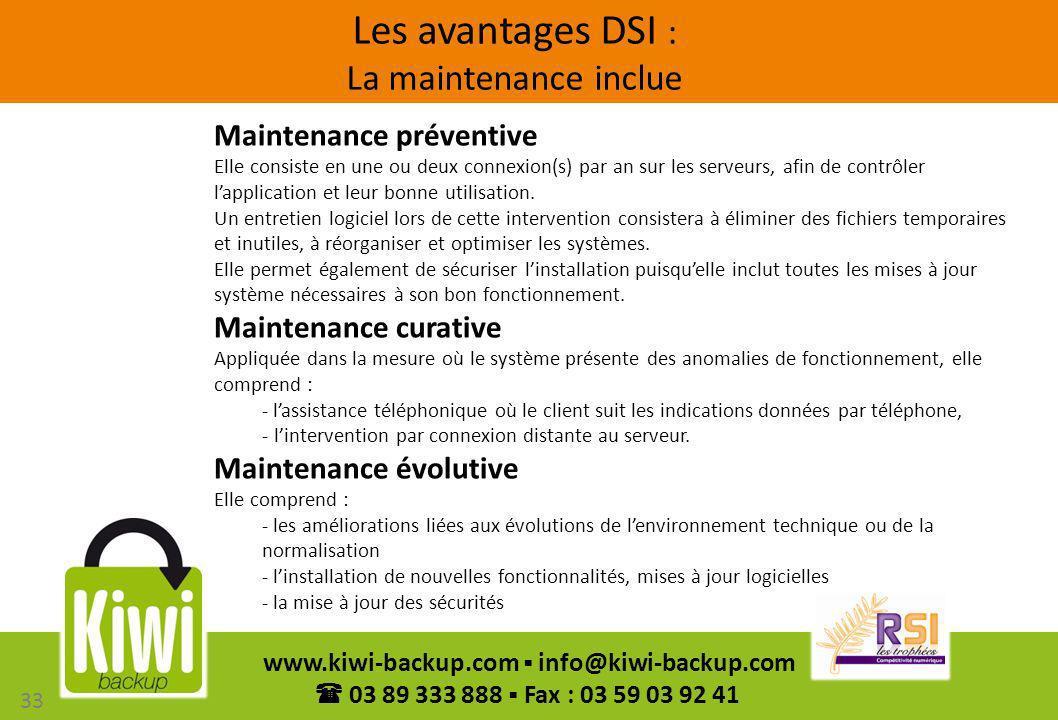 Les avantages DSI : La maintenance inclue
