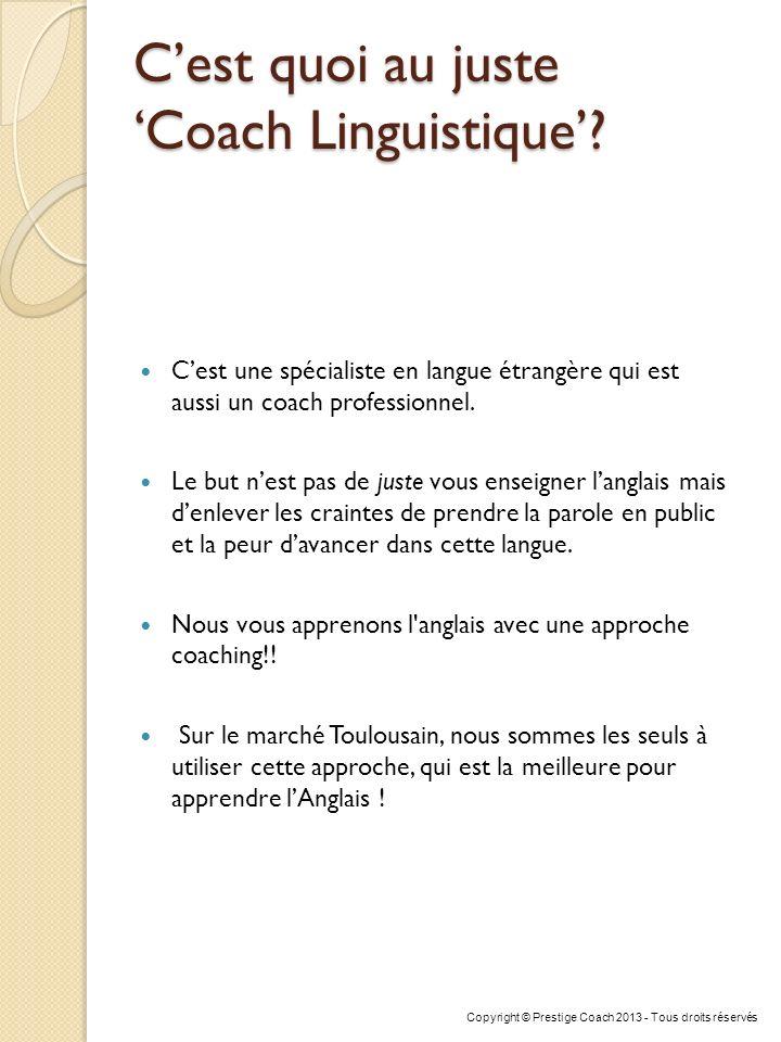 C'est quoi au juste 'Coach Linguistique'
