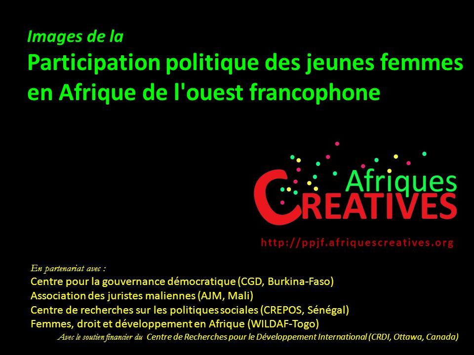 Images de la Participation politique des jeunes femmes en Afrique de l ouest francophone. http://ppjf.afriquescreatives.org.