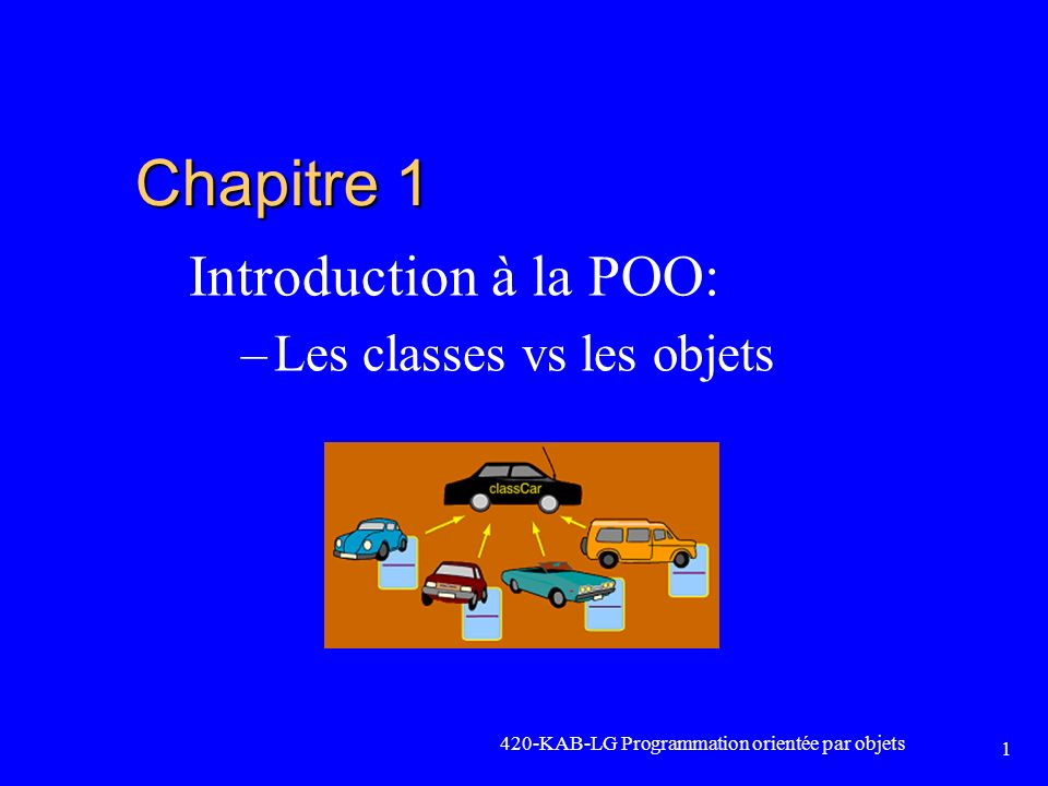Introduction à la POO: Les classes vs les objets