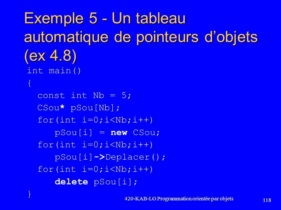 Exemple 5 - Un tableau automatique de pointeurs d'objets (ex 4.8)