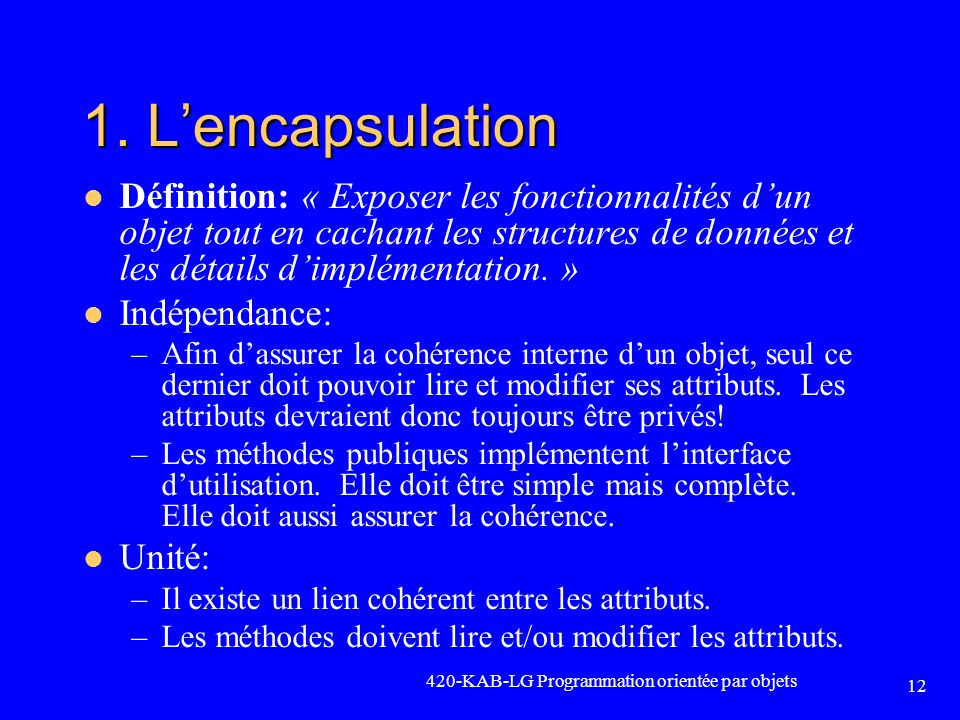 1. L'encapsulation