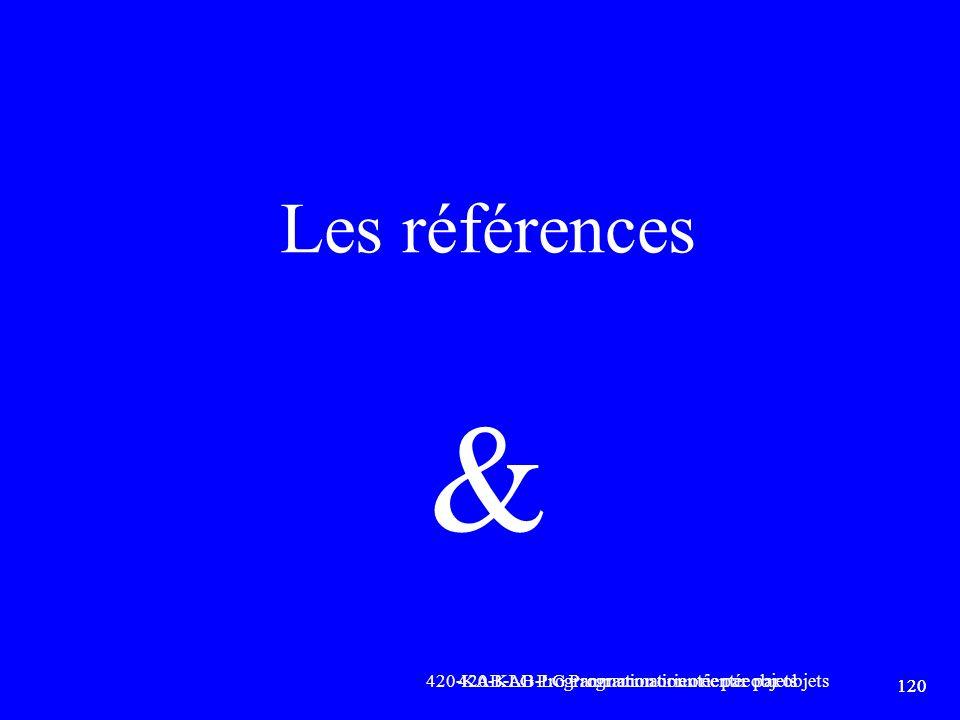 & Les références 420-KAB-LG Programmation orientée par objets