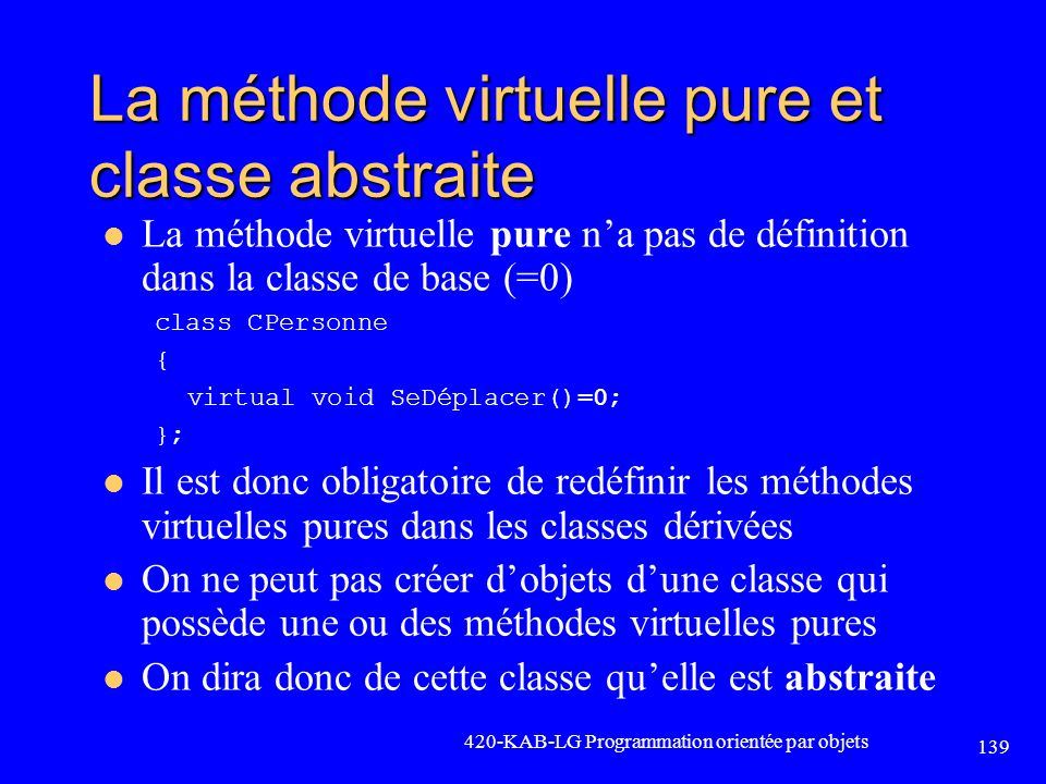 La méthode virtuelle pure et classe abstraite