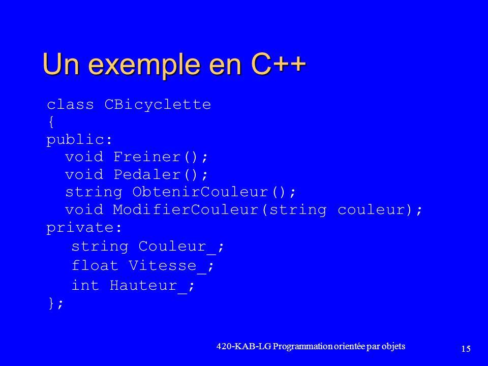 Un exemple en C++ class CBicyclette { public: void Freiner();