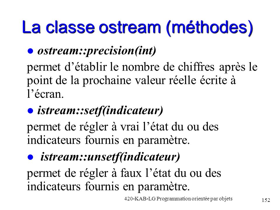 La classe ostream (méthodes)