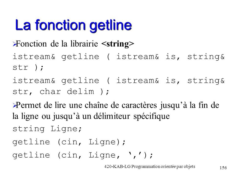 La fonction getline Fonction de la librairie <string>