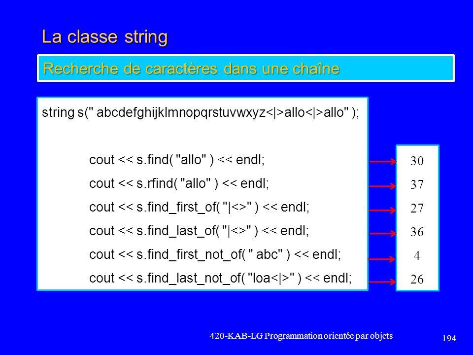 La classe string Recherche de caractères dans une chaîne