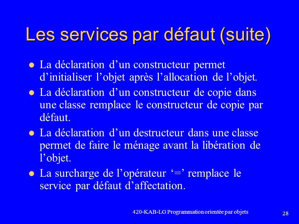 Les services par défaut (suite)