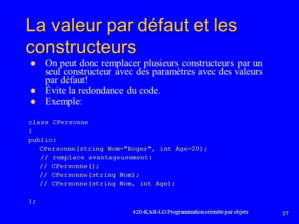 La valeur par défaut et les constructeurs