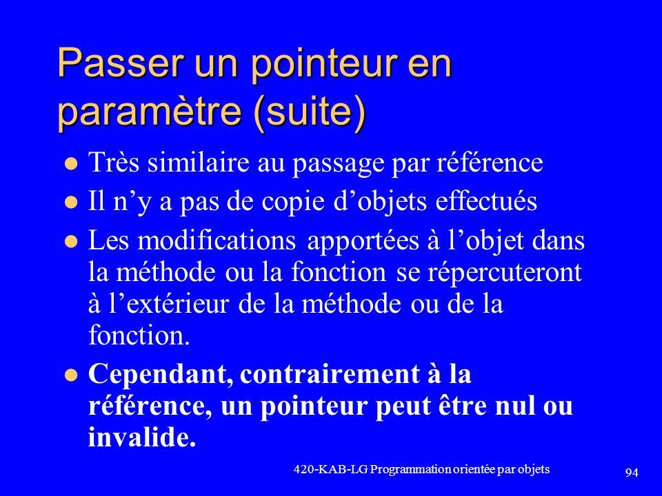 Passer un pointeur en paramètre (suite)