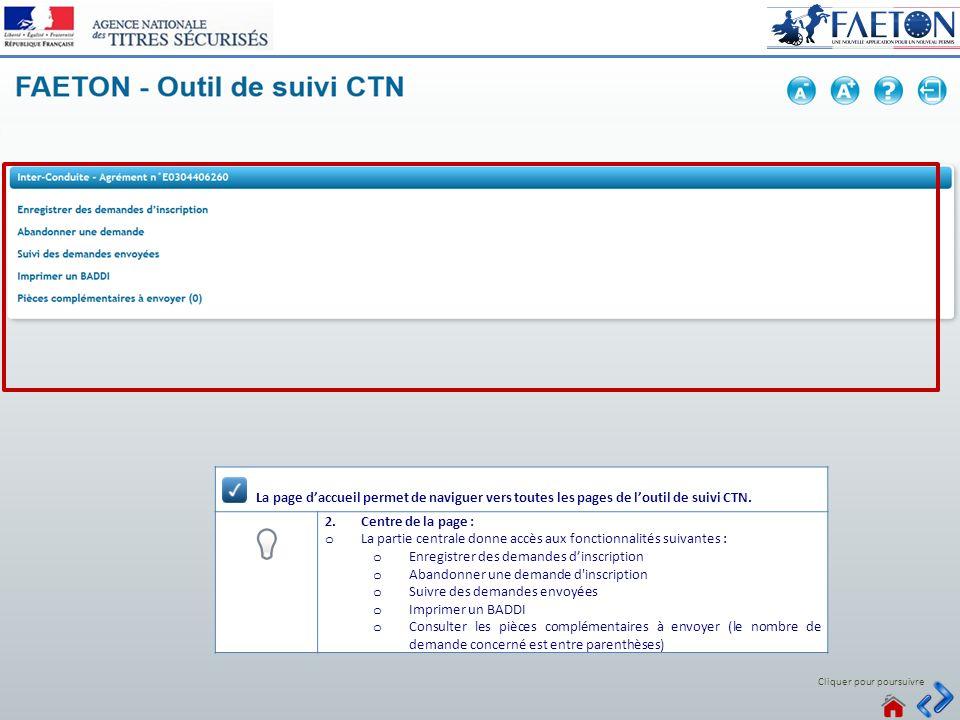 Connecté La page d'accueil permet de naviguer vers toutes les pages de l'outil de suivi CTN. Centre de la page :