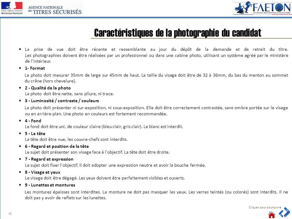 Caractéristiques de la photographie du candidat