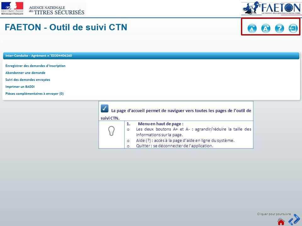 Connecté La page d'accueil permet de naviguer vers toutes les pages de l'outil de suivi CTN. Menu en haut de page :