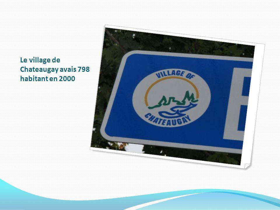 Le village de Chateaugay avais 798 habitant en 2000