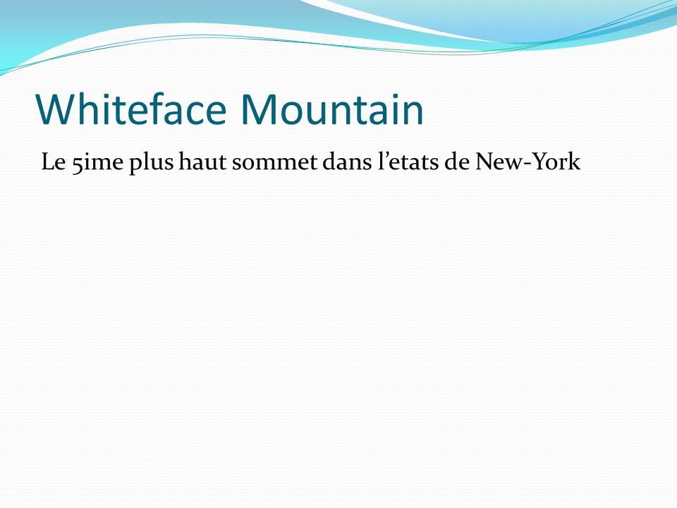Whiteface Mountain Le 5ime plus haut sommet dans l'etats de New-York