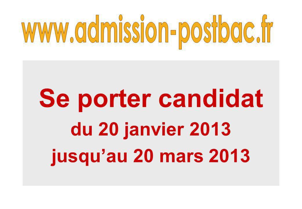 Se porter candidat du 20 janvier 2013 jusqu'au 20 mars 2013