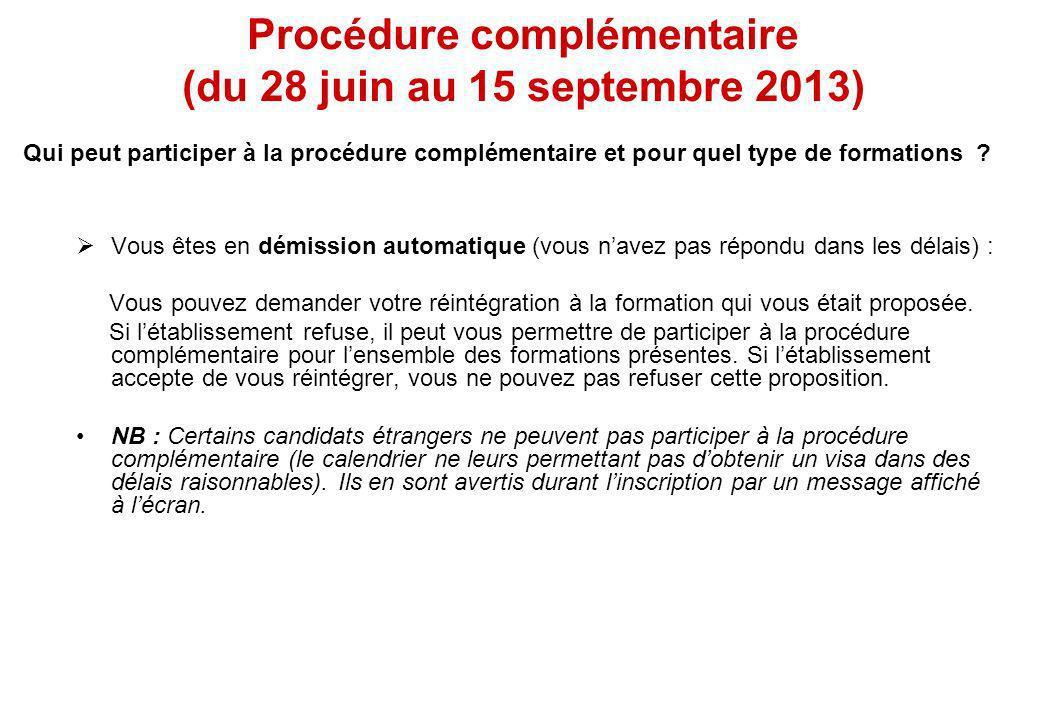 Procédure complémentaire (du 28 juin au 15 septembre 2013)