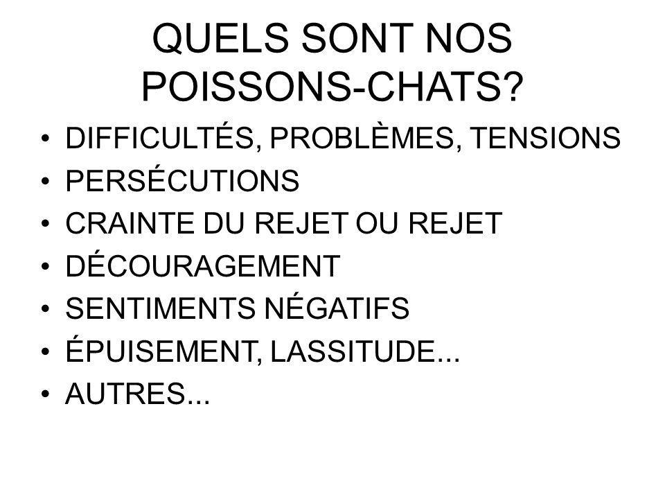 QUELS SONT NOS POISSONS-CHATS