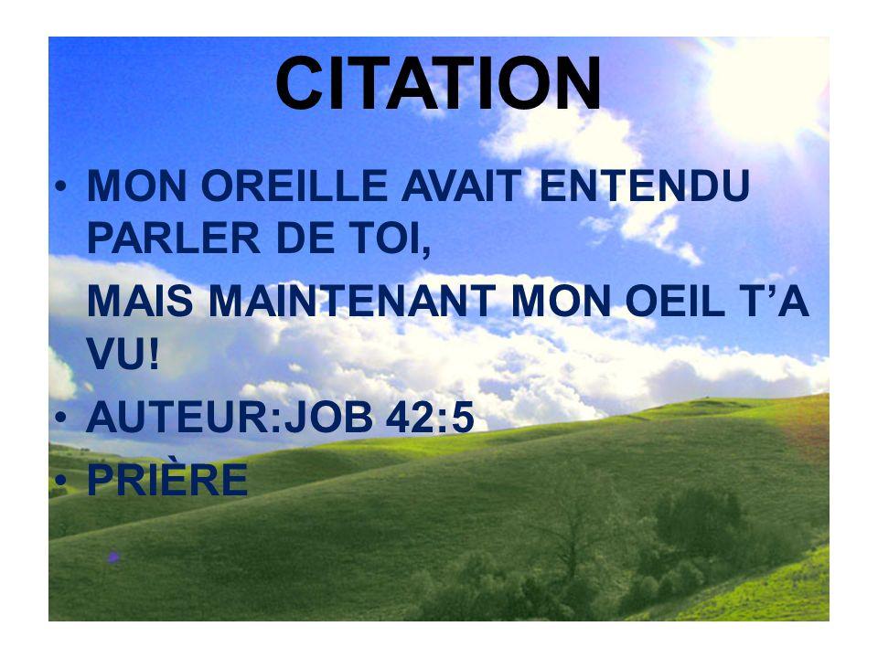 CITATION MON OREILLE AVAIT ENTENDU PARLER DE TOI,