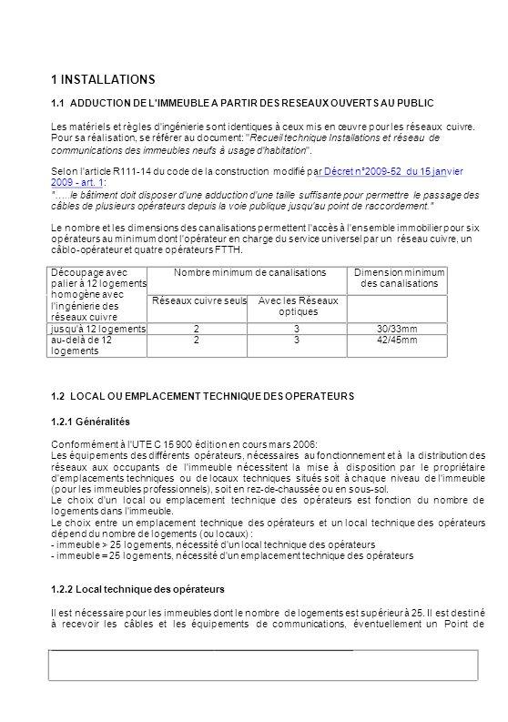 1 INSTALLATIONS 1.1 ADDUCTION DE L IMMEUBLE A PARTIR DES RESEAUX OUVERTS AU PUBLIC.