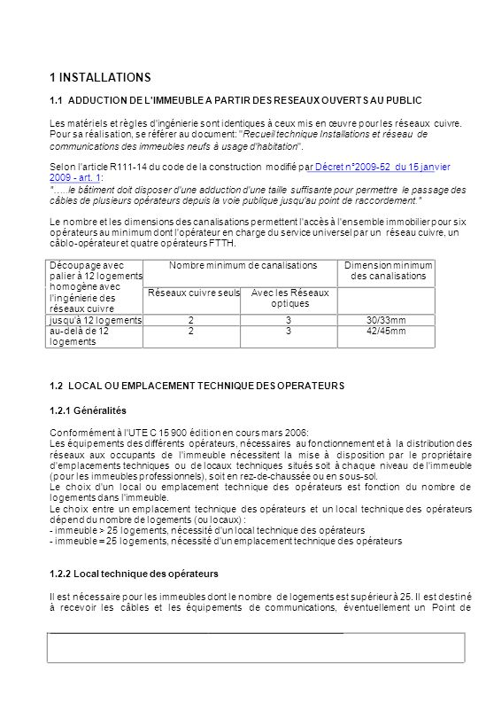 1 INSTALLATIONS1.1 ADDUCTION DE L IMMEUBLE A PARTIR DES RESEAUX OUVERTS AU PUBLIC.