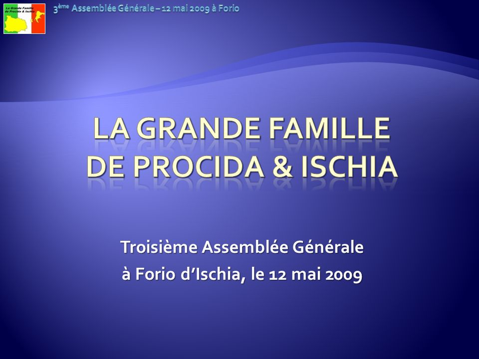 La Grande Famille de Procida & Ischia