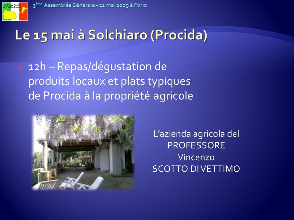 Le 15 mai à Solchiaro (Procida)