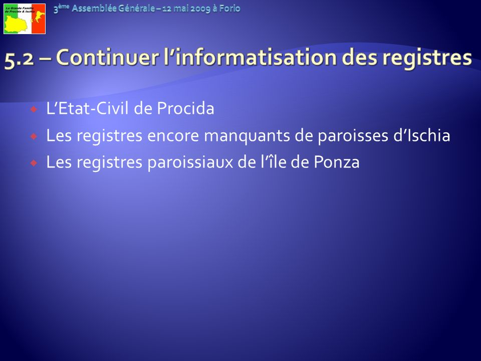 5.2 – Continuer l'informatisation des registres