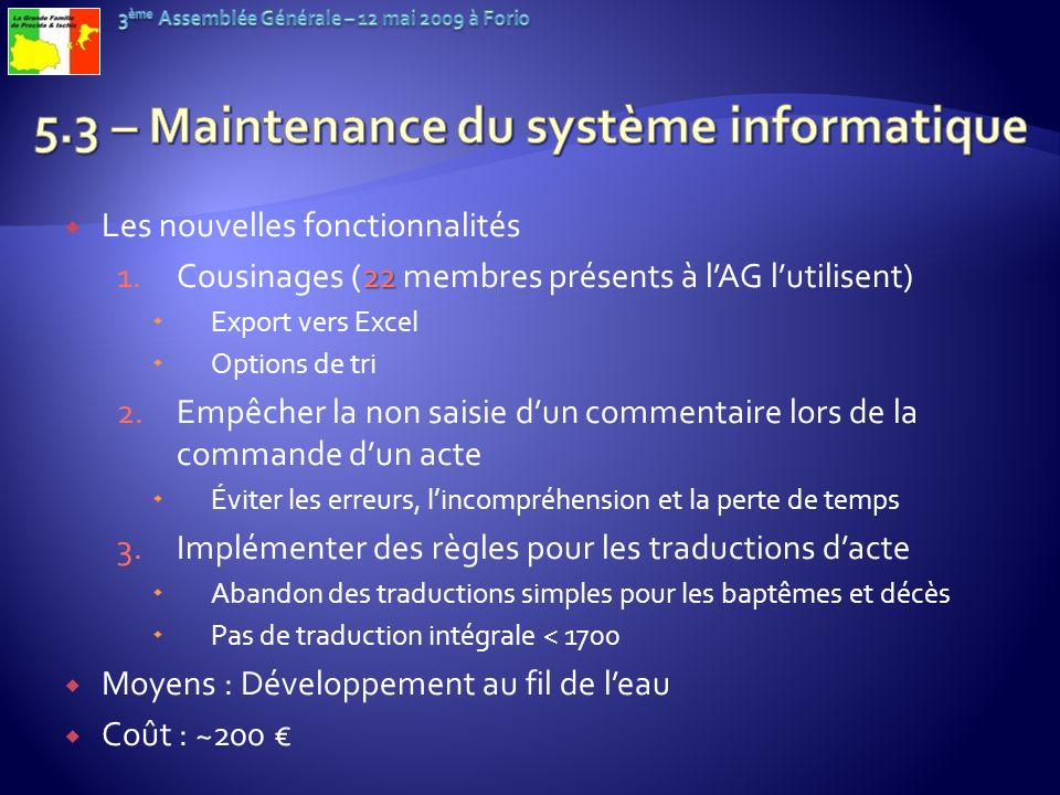 5.3 – Maintenance du système informatique