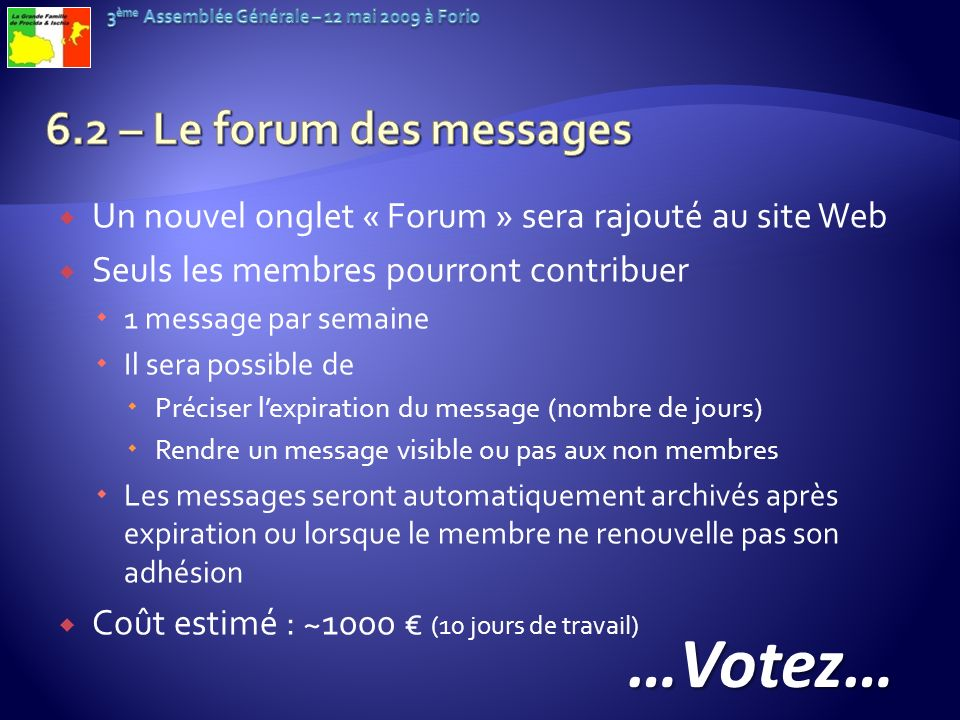 …Votez… 6.2 – Le forum des messages